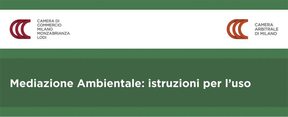 Mediazione Ambientale: istruzioni per l'uso