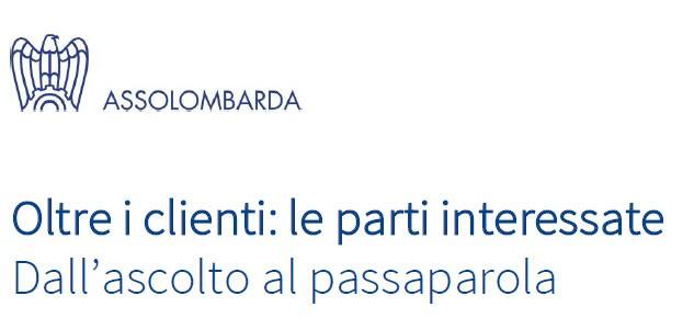 Oltre i clienti: le parti interessate - Assolombarda - Erica Leonardi
